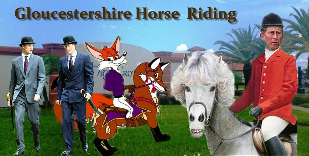 Glocestershire                                         Horse Riding