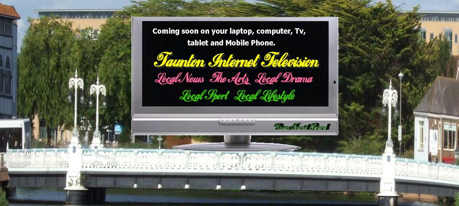 Taunton                                                           Internet                                                           Television